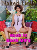 Kick it back 80's